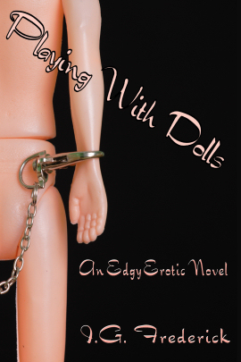 Playing with Dolls, an erotic novel
